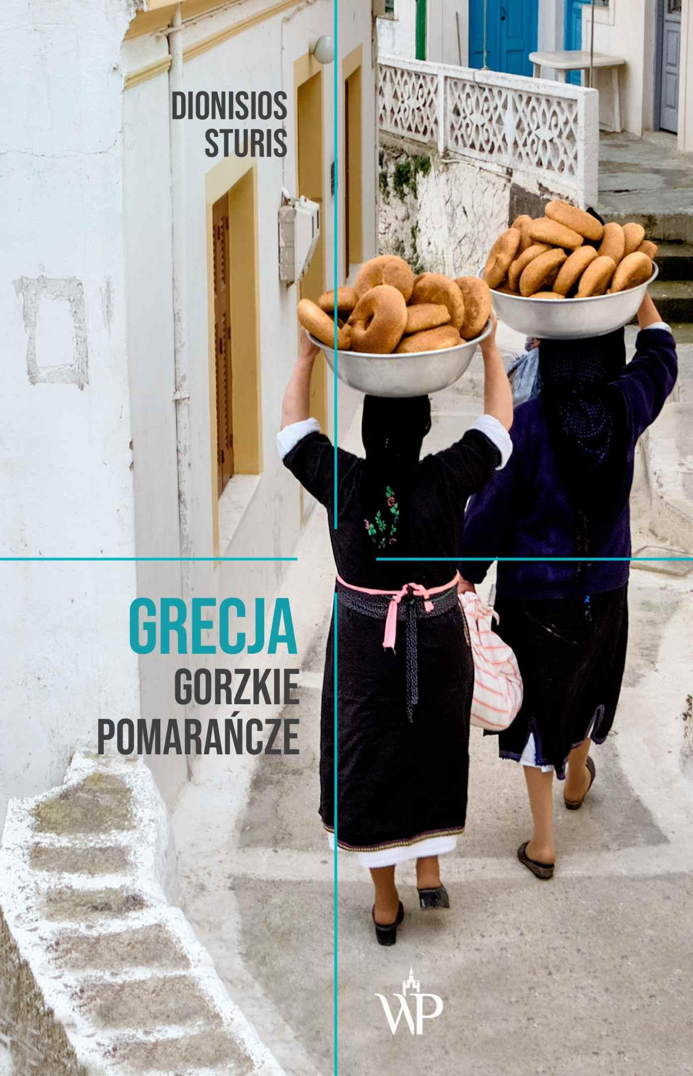 Grecja. Gorzkie Pomarańcze