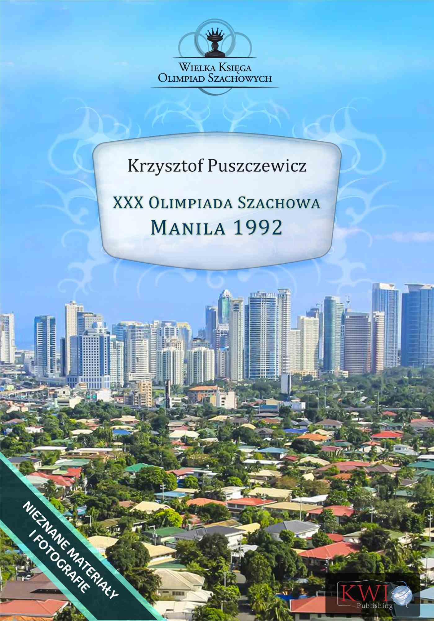 XXX Olimpiada Szachowa Manila 1992 - Ebook (Książka na Kindle) do pobrania w formacie MOBI
