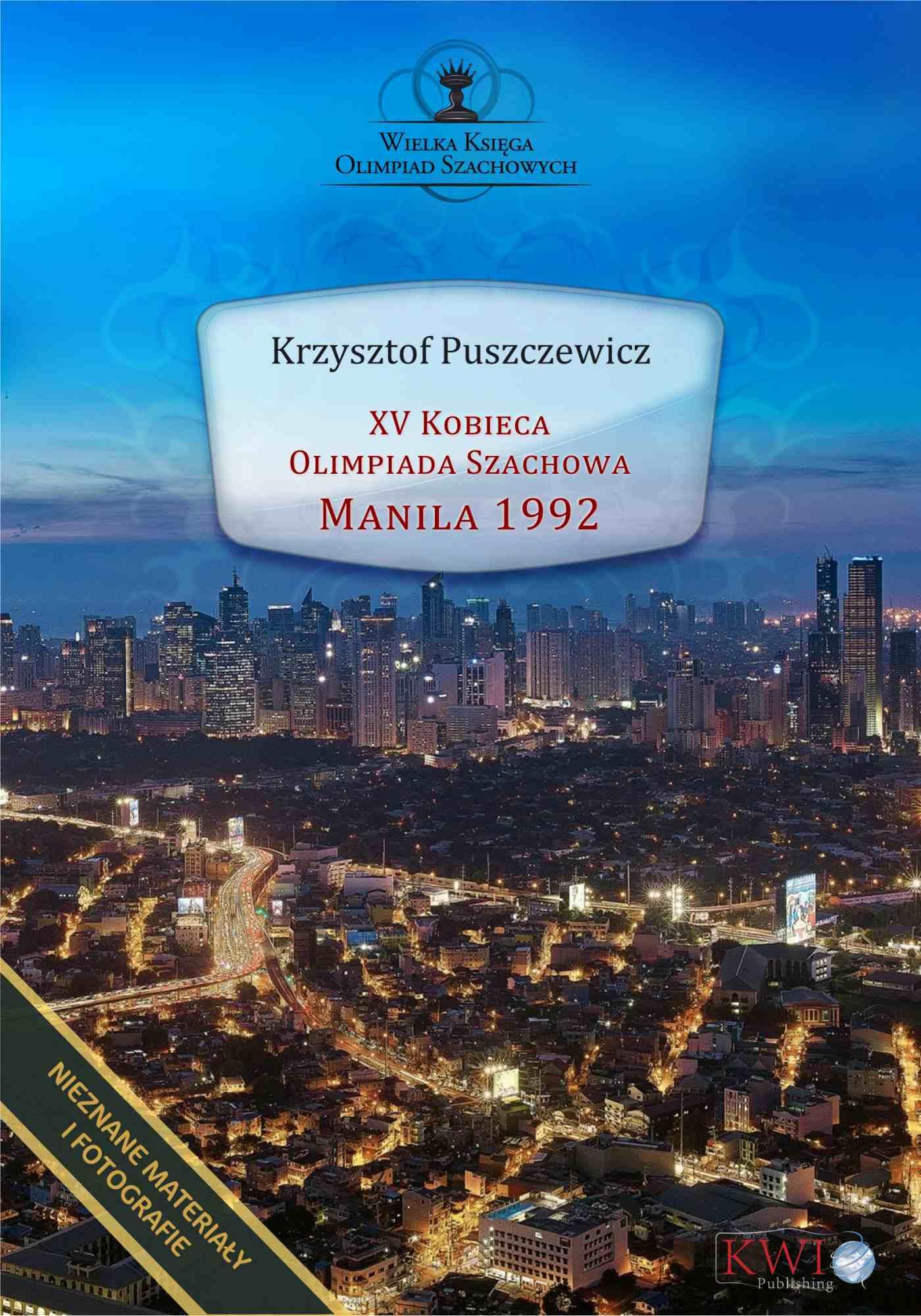 XV Kobieca Olimpiada Szachowa Manila 1992 - Ebook (Książka EPUB) do pobrania w formacie EPUB