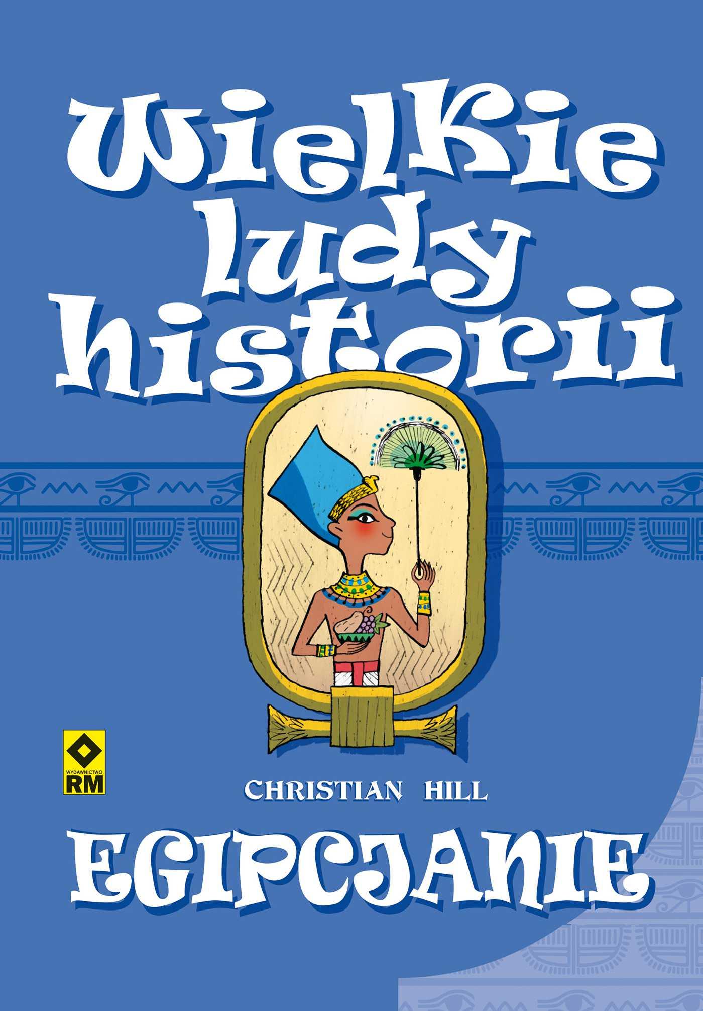 Wielkie ludy historii. Egipcjanie - Ebook (Książka EPUB) do pobrania w formacie EPUB