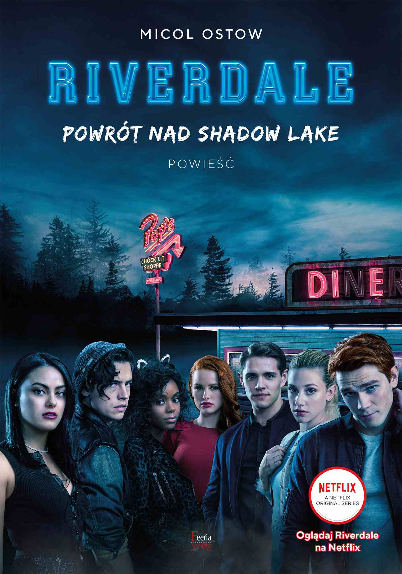 Riverdale. Powrót nad Shadow Lake. Tom 2