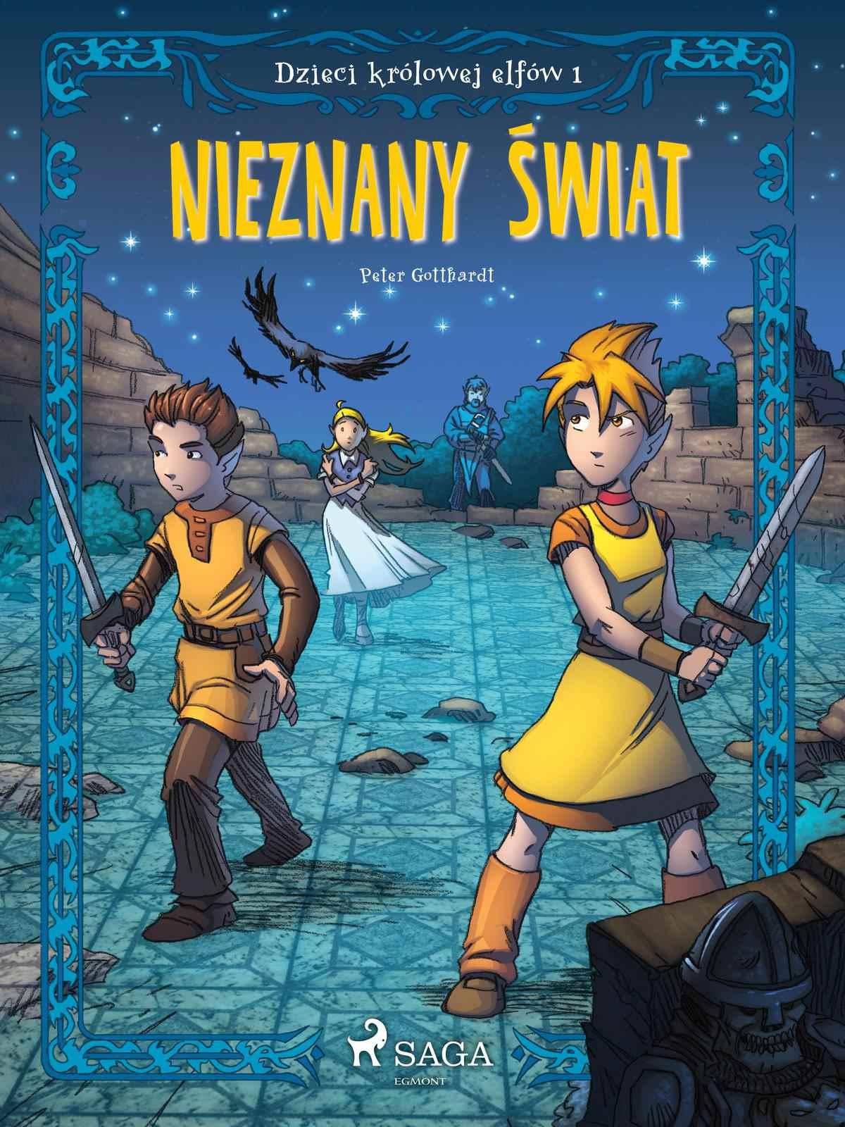 Dzieci królowej elfów 1 - Nieznany świat - Ebook (Książka na Kindle) do pobrania w formacie MOBI