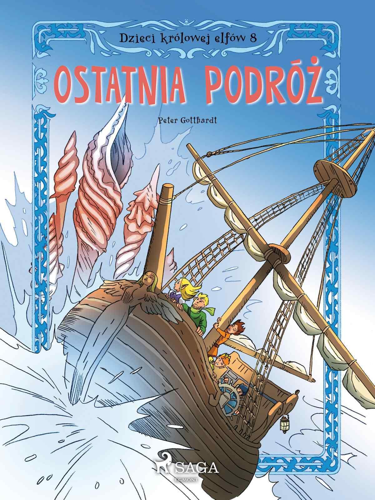 Dzieci królowej elfów 8 - Ostatnia podróż - Ebook (Książka na Kindle) do pobrania w formacie MOBI