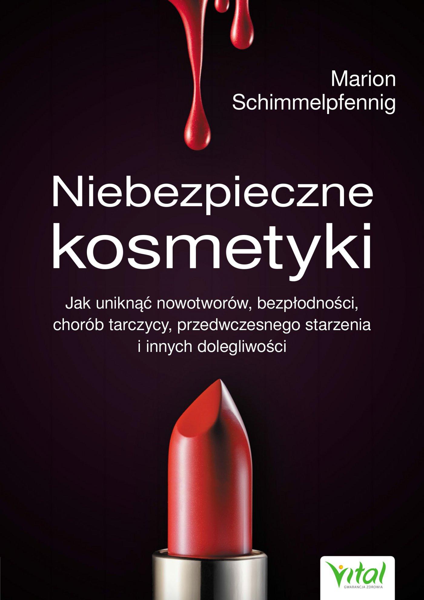 Niebezpieczne kosmetyki - Ebook (Książka na Kindle) do pobrania w formacie MOBI