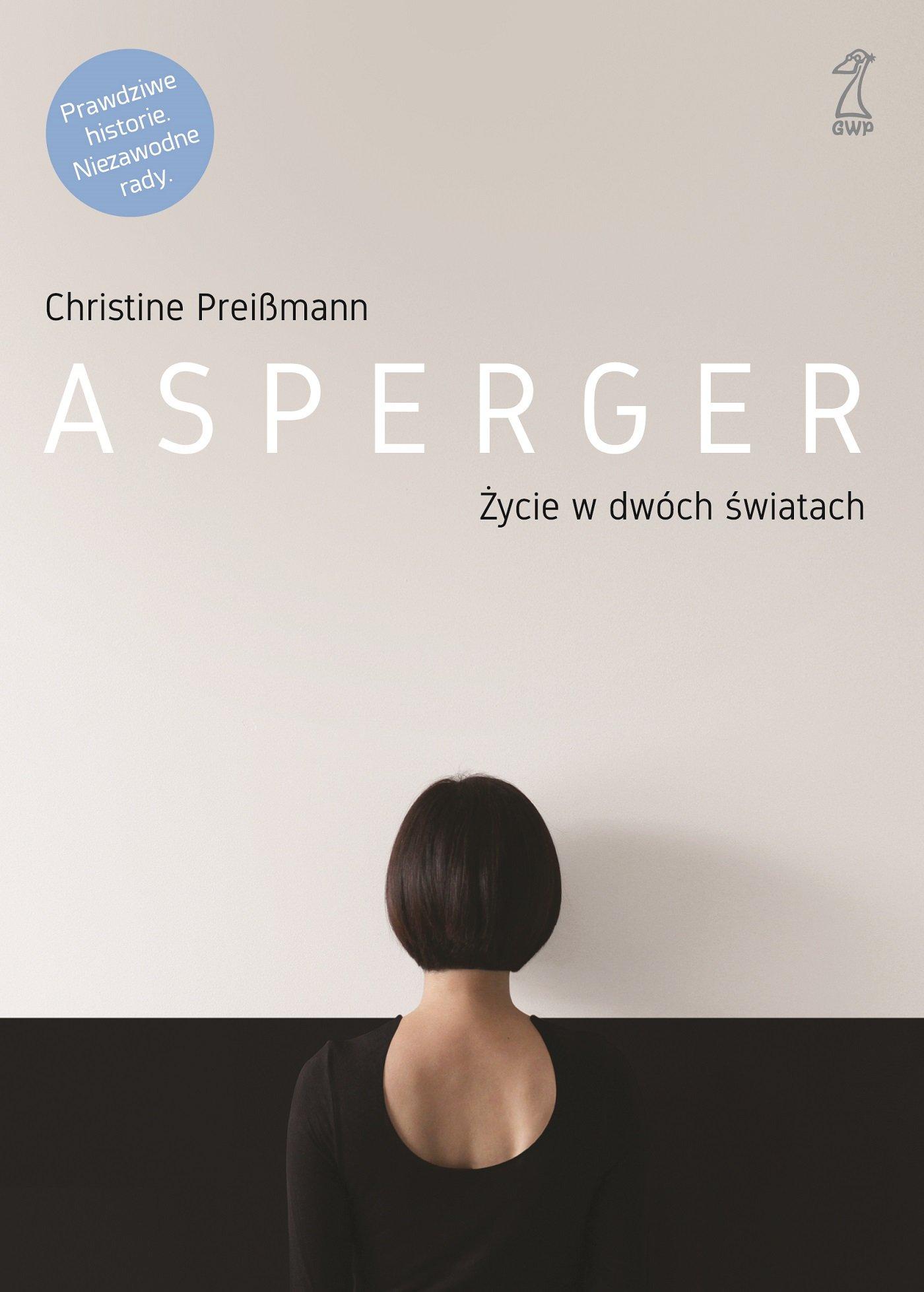 Asperger. Życie w dwóch światach - Ebook (Książka EPUB) do pobrania w formacie EPUB