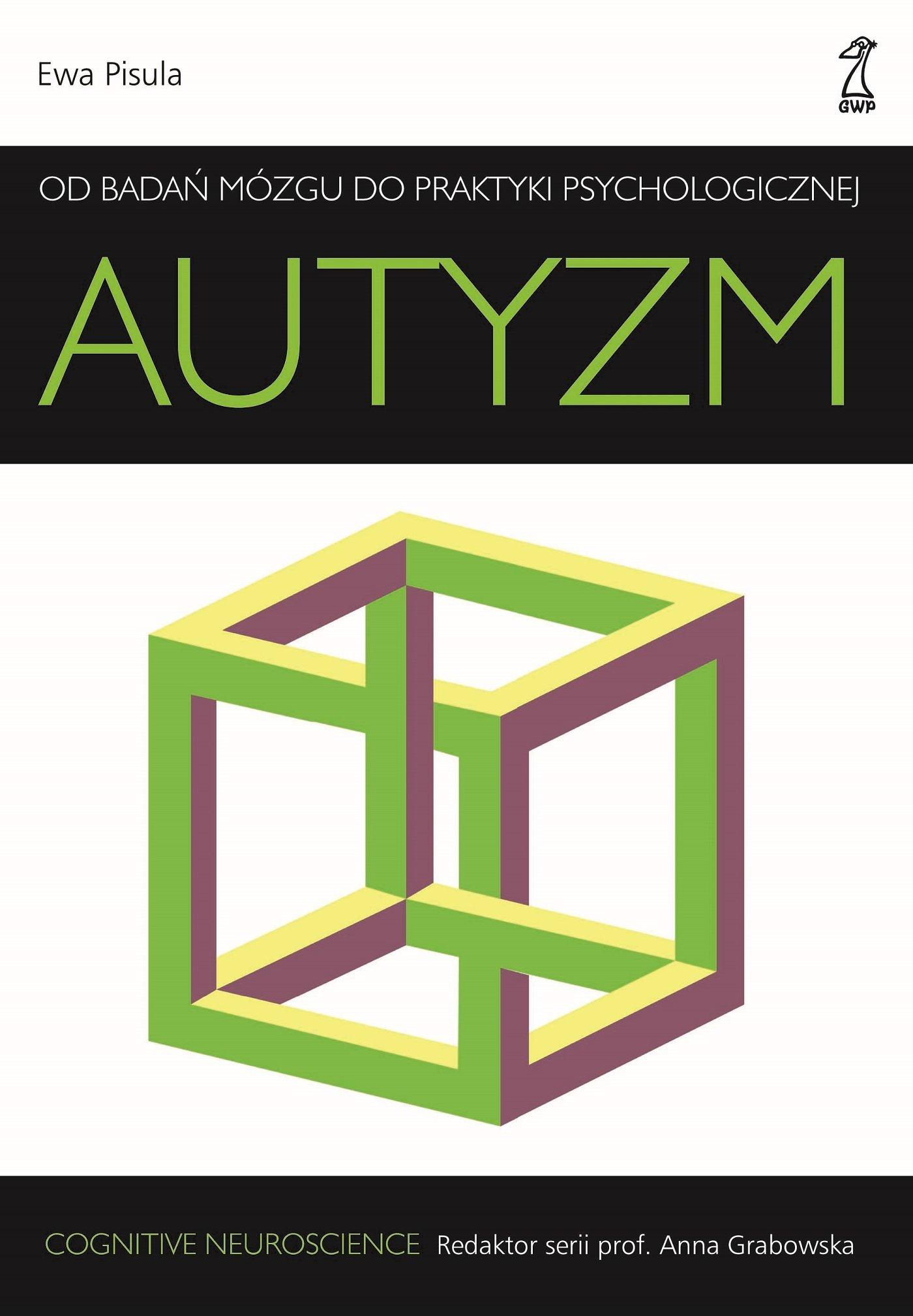 Autyzm. Od badań mózgu do praktyki psychologicznej - Ebook (Książka na Kindle) do pobrania w formacie MOBI