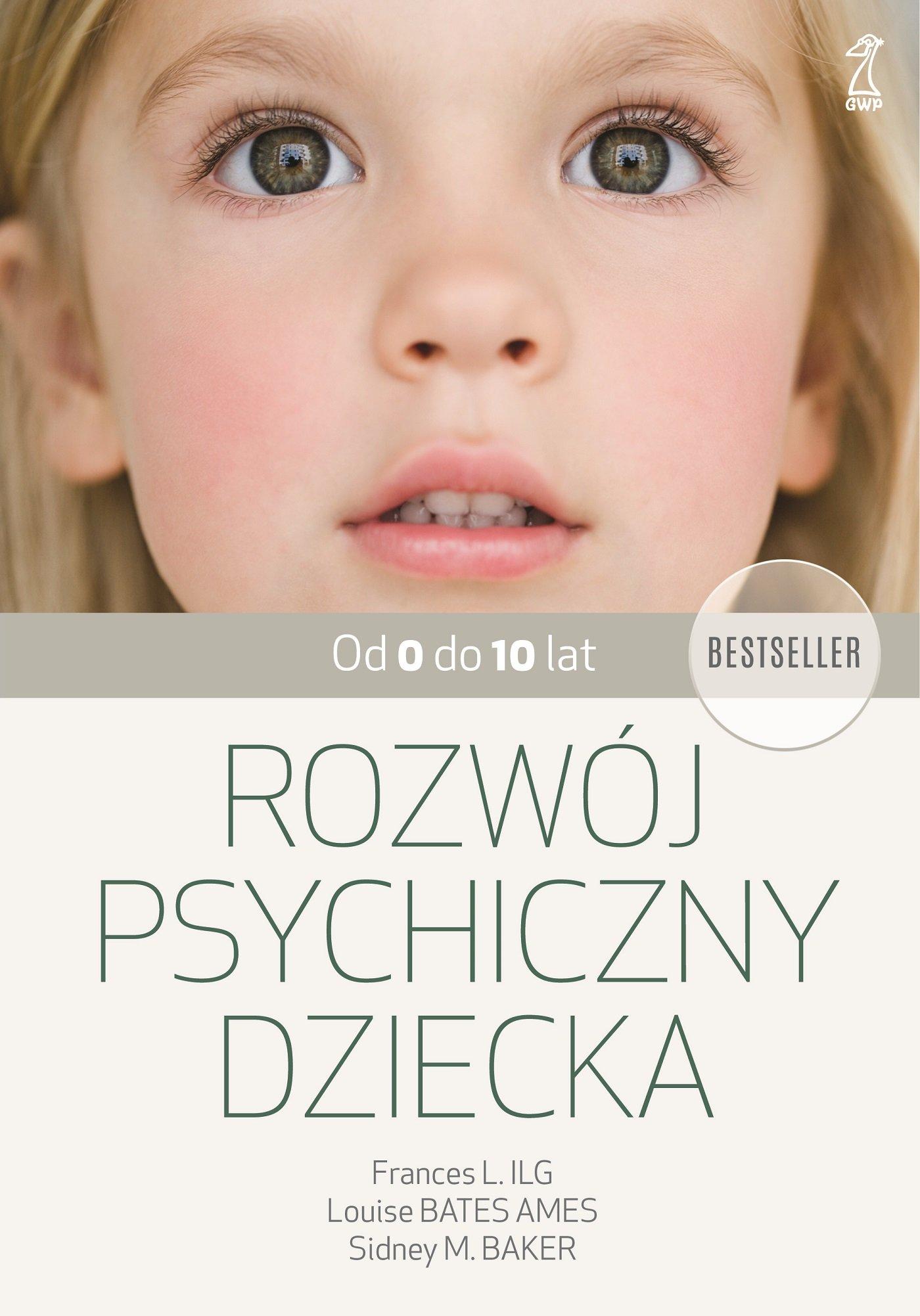 Rozwój psychiczny dziecka od 0 do 10 lat - Ebook (Książka EPUB) do pobrania w formacie EPUB