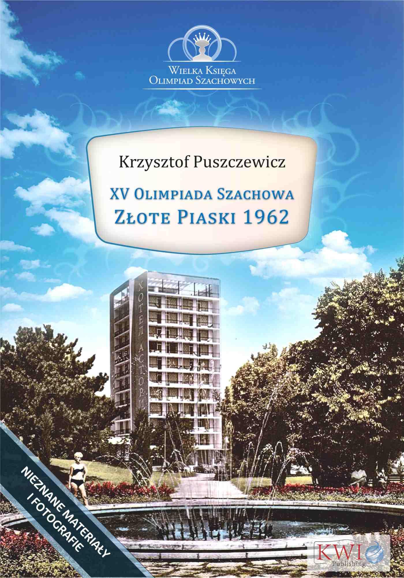 XV Olimpiada Szachowa – Złote Piaski 1962 - Ebook (Książka na Kindle) do pobrania w formacie MOBI