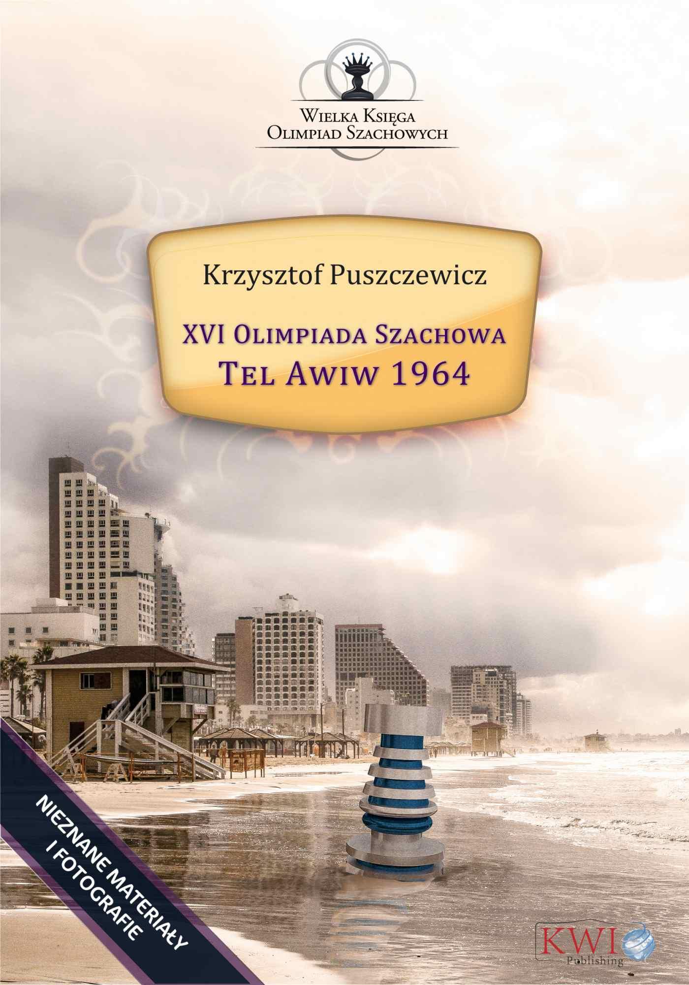 XVI Olimpiada Szachowa - Tel Awiw 1964 - Ebook (Książka EPUB) do pobrania w formacie EPUB