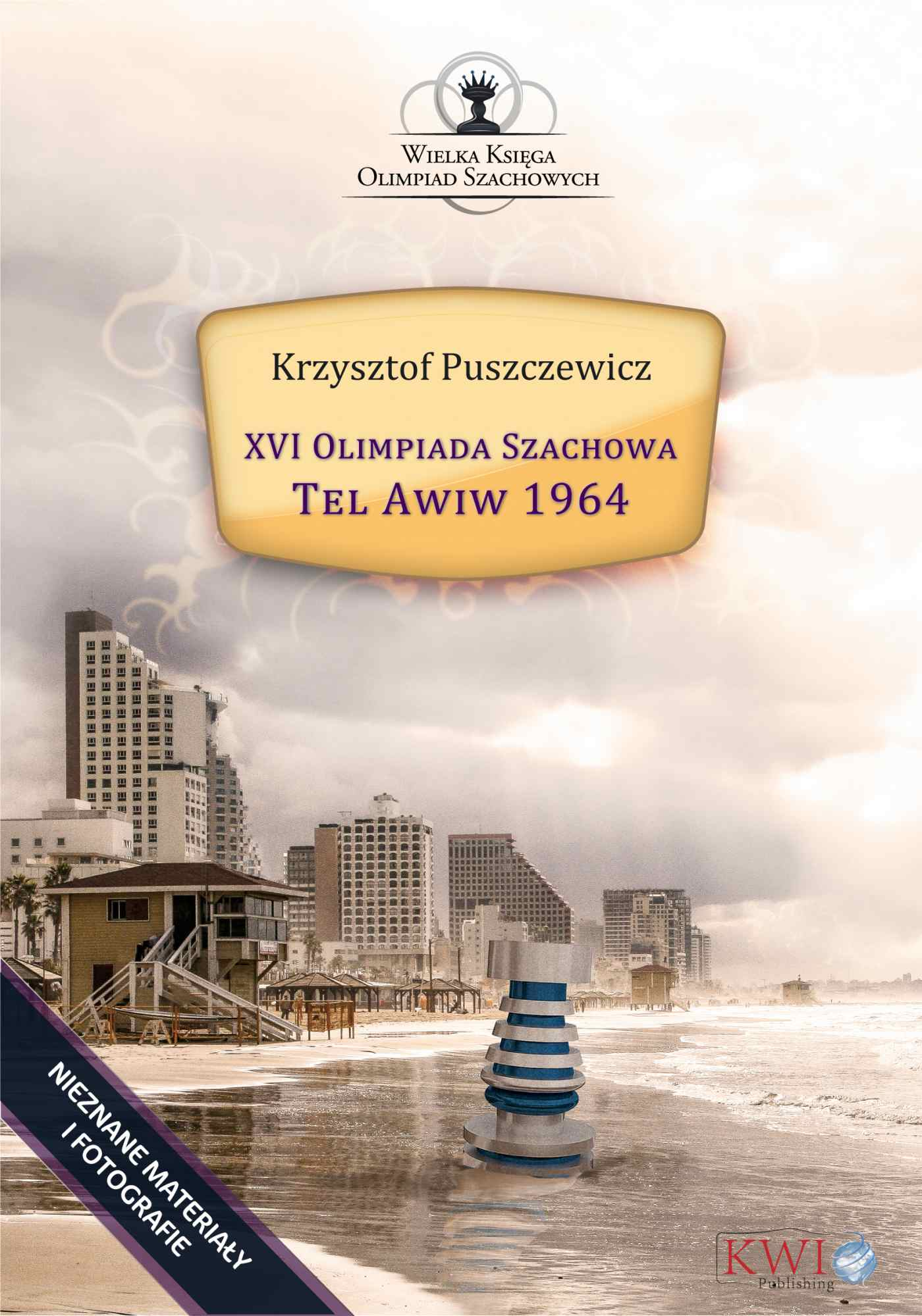 XVI Olimpiada Szachowa - Tel Awiw 1964 - Ebook (Książka na Kindle) do pobrania w formacie MOBI