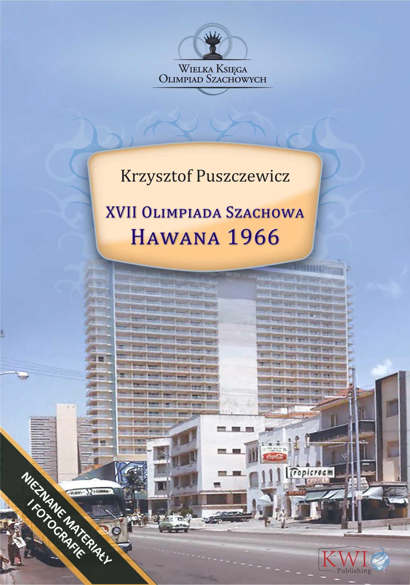 XVII Olimpiada Szachowa – Hawana 1966 - Ebook (Książka EPUB) do pobrania w formacie EPUB