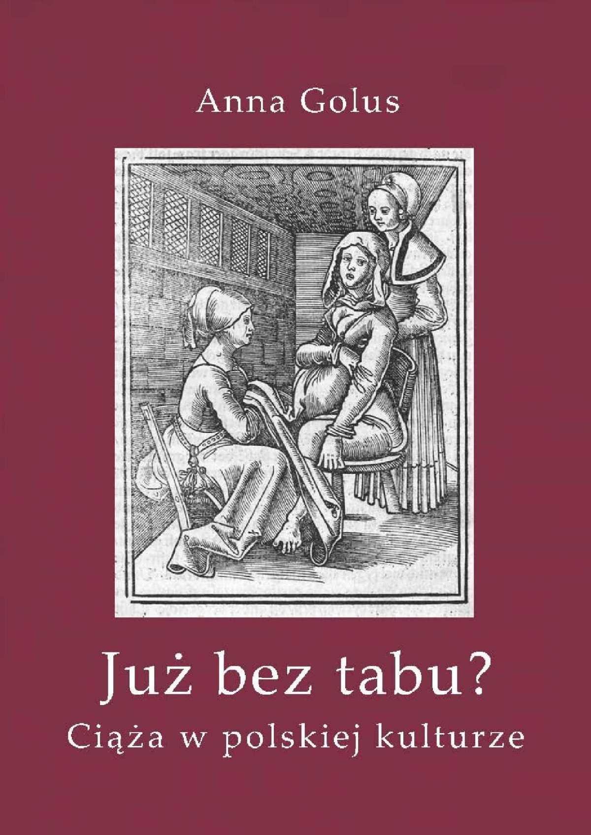 Już bez tabu? Ciąża w polskiej kulturze - Ebook (Książka PDF) do pobrania w formacie PDF
