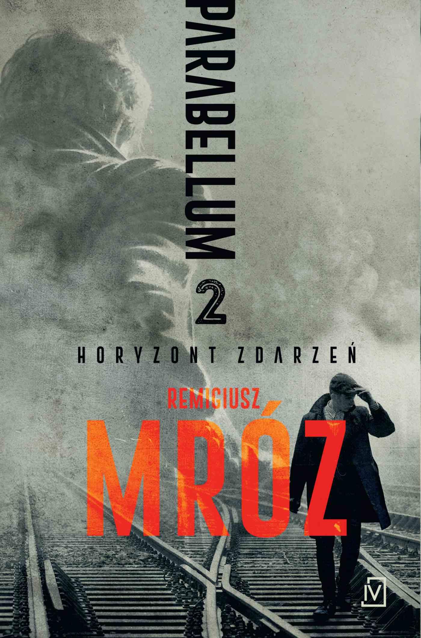 Parabellum 2. Horyzont zdarzeń - Ebook (Książka na Kindle) do pobrania w formacie MOBI