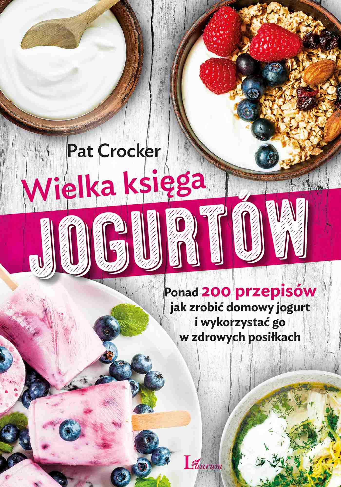 Wielka księga jogurtów - Ebook (Książka na Kindle) do pobrania w formacie MOBI