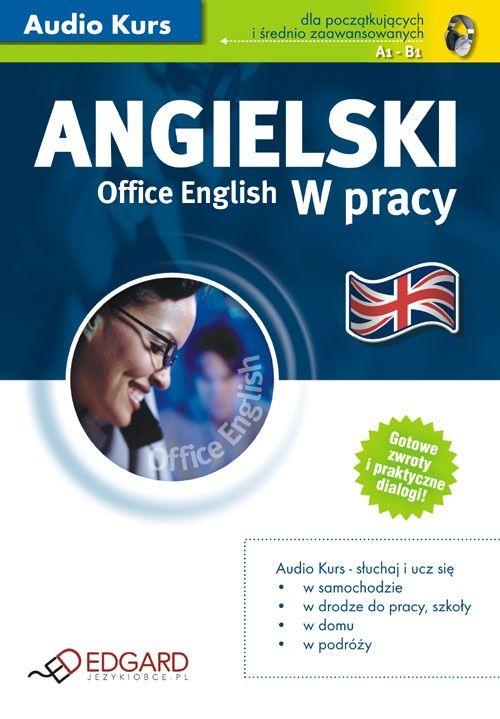 Angielski w pracy Office English - Audiobook (Książka audio MP3) do pobrania w całości w archiwum ZIP