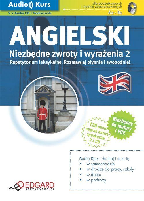 Angielski - Niezbędne zwroty i wyrażenia 2 - Audiobook (Książka audio MP3) do pobrania w całości w archiwum ZIP