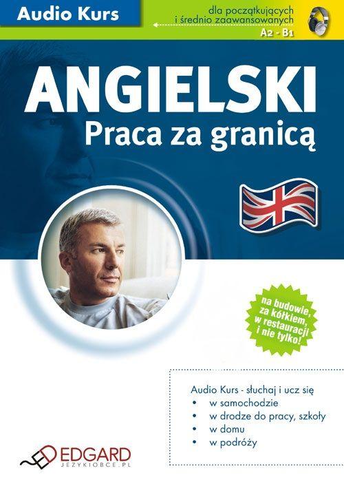 Angielski - Praca za granicą - Audiobook (Książka audio MP3) do pobrania w całości w archiwum ZIP