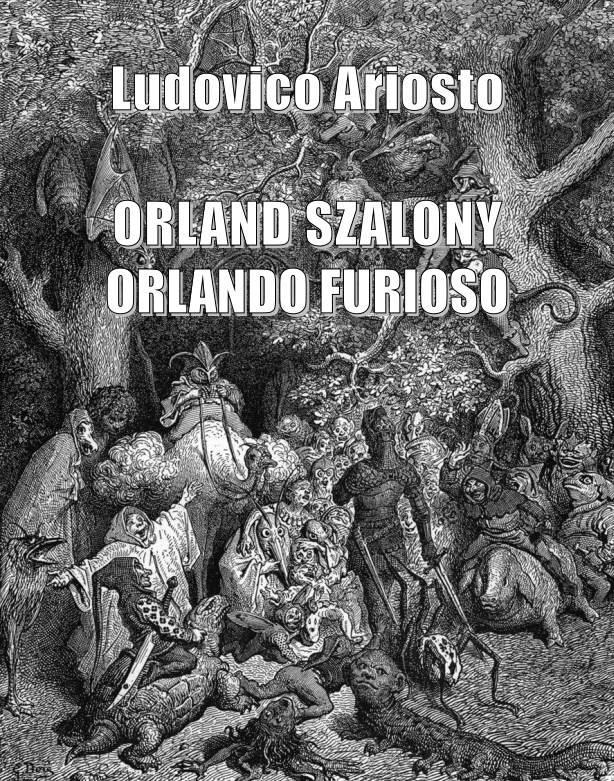 Orland szalony. Orlando furioso - Ebook (Książka na Kindle) do pobrania w formacie MOBI