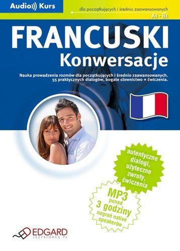 Francuski - Konwersacje - Audiobook (Książka audio MP3) do pobrania w całości w archiwum ZIP
