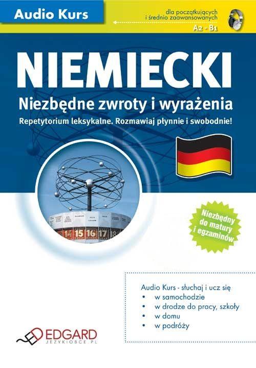 Niemiecki - Niezbędne zwroty i wyrażenia - Audiobook (Książka audio MP3) do pobrania w całości w archiwum ZIP