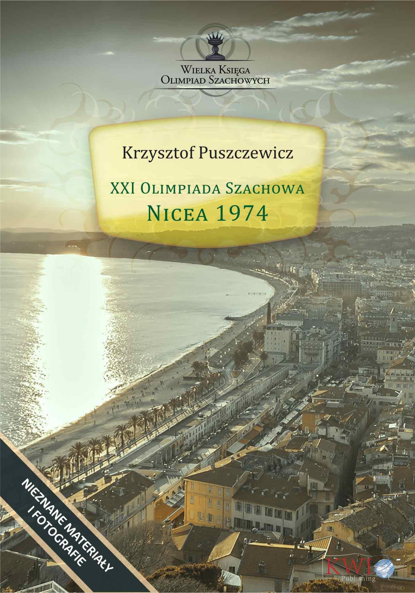 XXI Olimpiada Szachowa - Nicea 1974 - Ebook (Książka EPUB) do pobrania w formacie EPUB