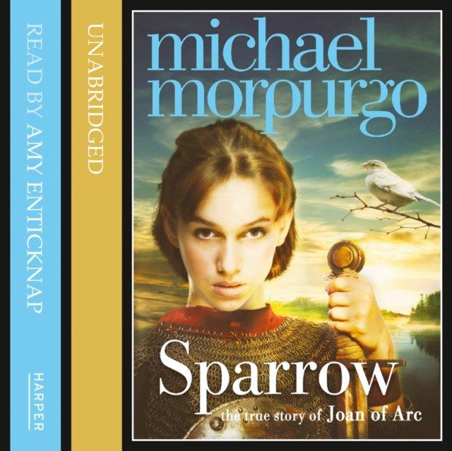Sparrow: The Story of Joan of Arc - Audiobook (Książka audio MP3) do pobrania w całości w archiwum ZIP