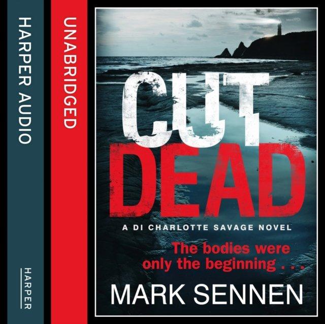 CUT DEAD: A DI Charlotte Savage Novel - Audiobook (Książka audio MP3) do pobrania w całości w archiwum ZIP