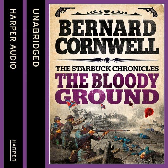 Bloody Ground (The Starbuck Chronicles, Book 4) - Audiobook (Książka audio MP3) do pobrania w całości w archiwum ZIP