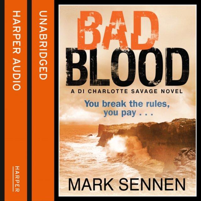 BAD BLOOD: A DI Charlotte Savage Novel - Audiobook (Książka audio MP3) do pobrania w całości w archiwum ZIP
