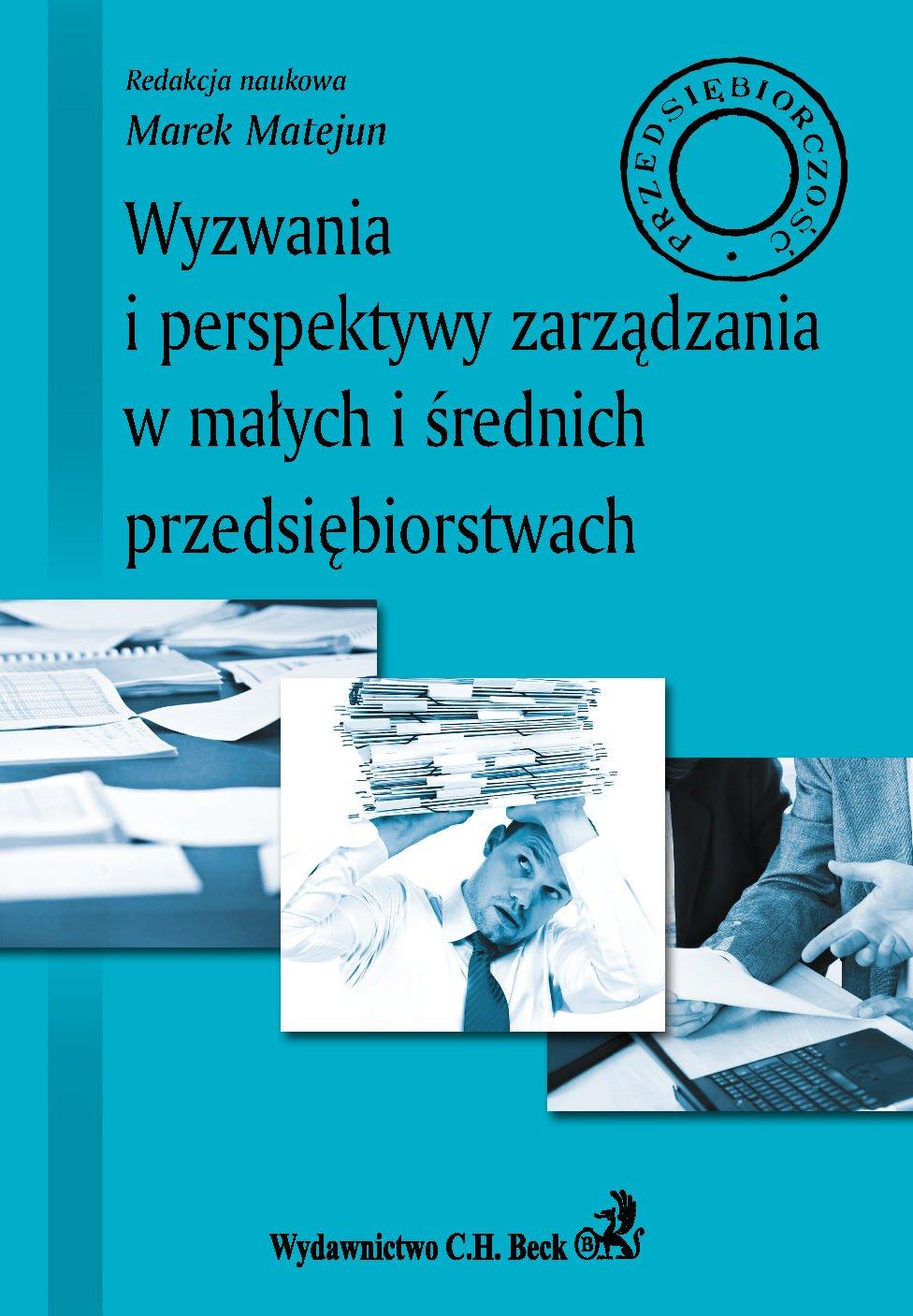 Wyzwania i perspektywy zarządzania w małych i średnich przedsiębiorstwach - Ebook (Książka PDF) do pobrania w formacie PDF