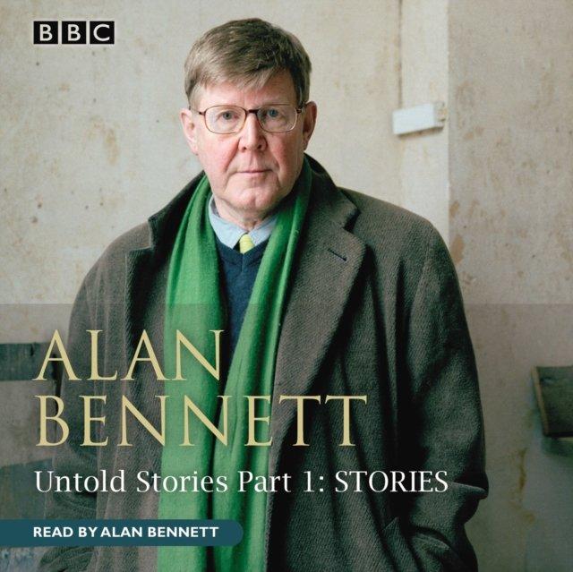 Alan Bennett Untold Stories Part 1 - Audiobook (Książka audio MP3) do pobrania w całości w archiwum ZIP