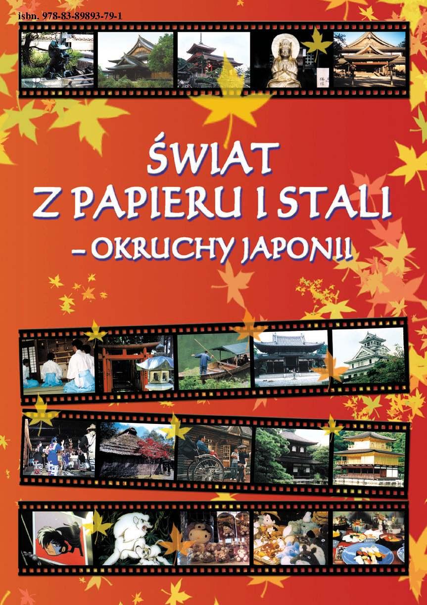 ŚWIAT Z PAPIERU I STALI. Okruchy Japonii - Ebook (Książka PDF) do pobrania w formacie PDF