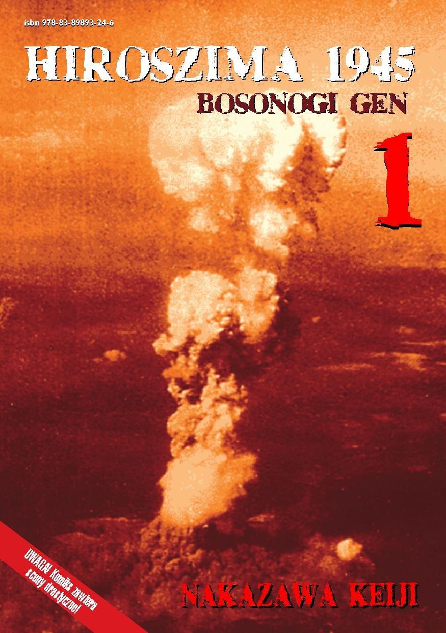 HIROSZIMA 1945. Bosonogi Gen Tom 1 - Ebook (Książka PDF) do pobrania w formacie PDF