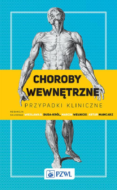 Choroby wewnętrzne. Przypadki kliniczne - Ebook (Książka na Kindle) do pobrania w formacie MOBI