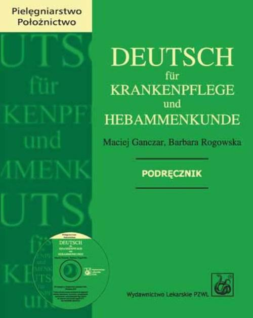Deutsch fur Krankenpflege und Hebammenkunde - Ebook (Książka na Kindle) do pobrania w formacie MOBI