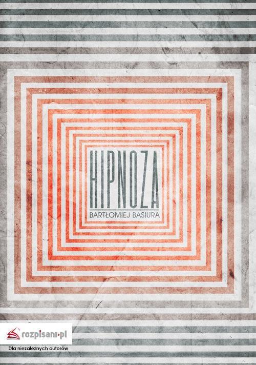 Hipnoza - Ebook (Książka EPUB) do pobrania w formacie EPUB
