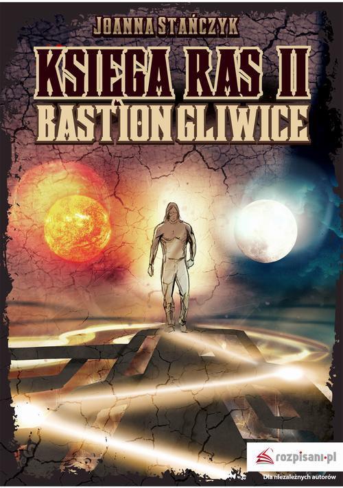 Księga ras. Tom II. Bastion Gliwice - Ebook (Książka na Kindle) do pobrania w formacie MOBI