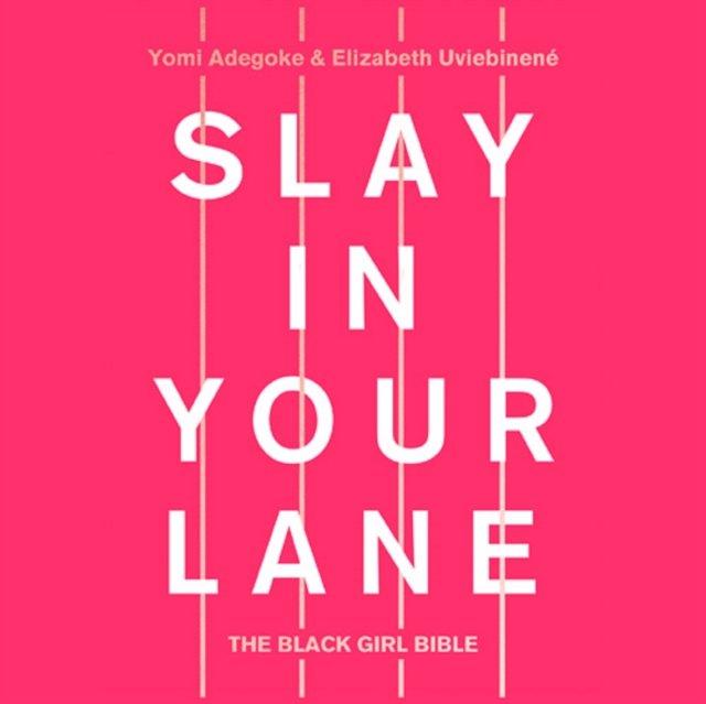 Slay In Your Lane - Audiobook (Książka audio MP3) do pobrania w całości w archiwum ZIP