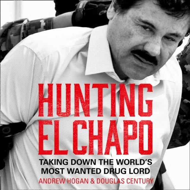 Hunting El Chapo - Audiobook (Książka audio MP3) do pobrania w całości w archiwum ZIP