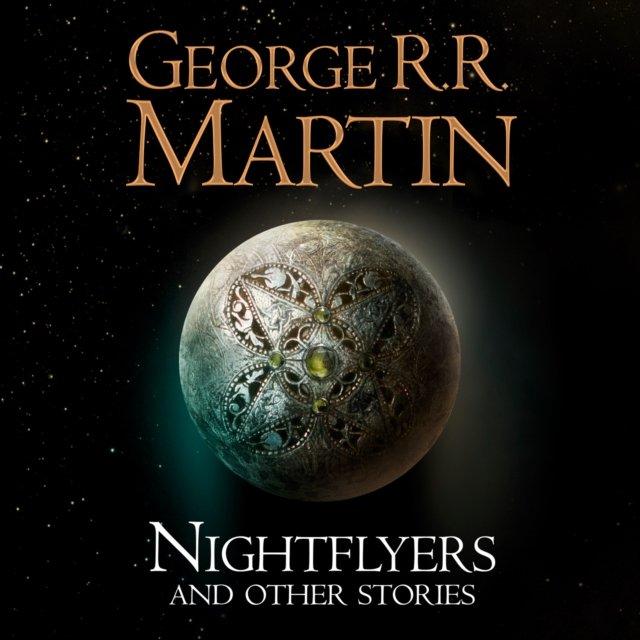 Nightflyers and Other Stories - Audiobook (Książka audio MP3) do pobrania w całości w archiwum ZIP