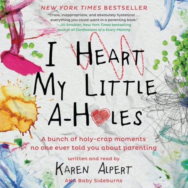 I Heart My Little A-Holes - Audiobook (Książka audio MP3) do pobrania w całości w archiwum ZIP
