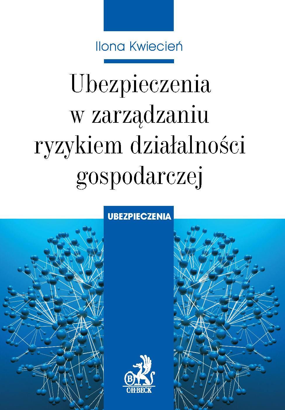 Ubezpieczenia w zarządzaniu ryzykiem działalności gospodarczej - Ebook (Książka PDF) do pobrania w formacie PDF