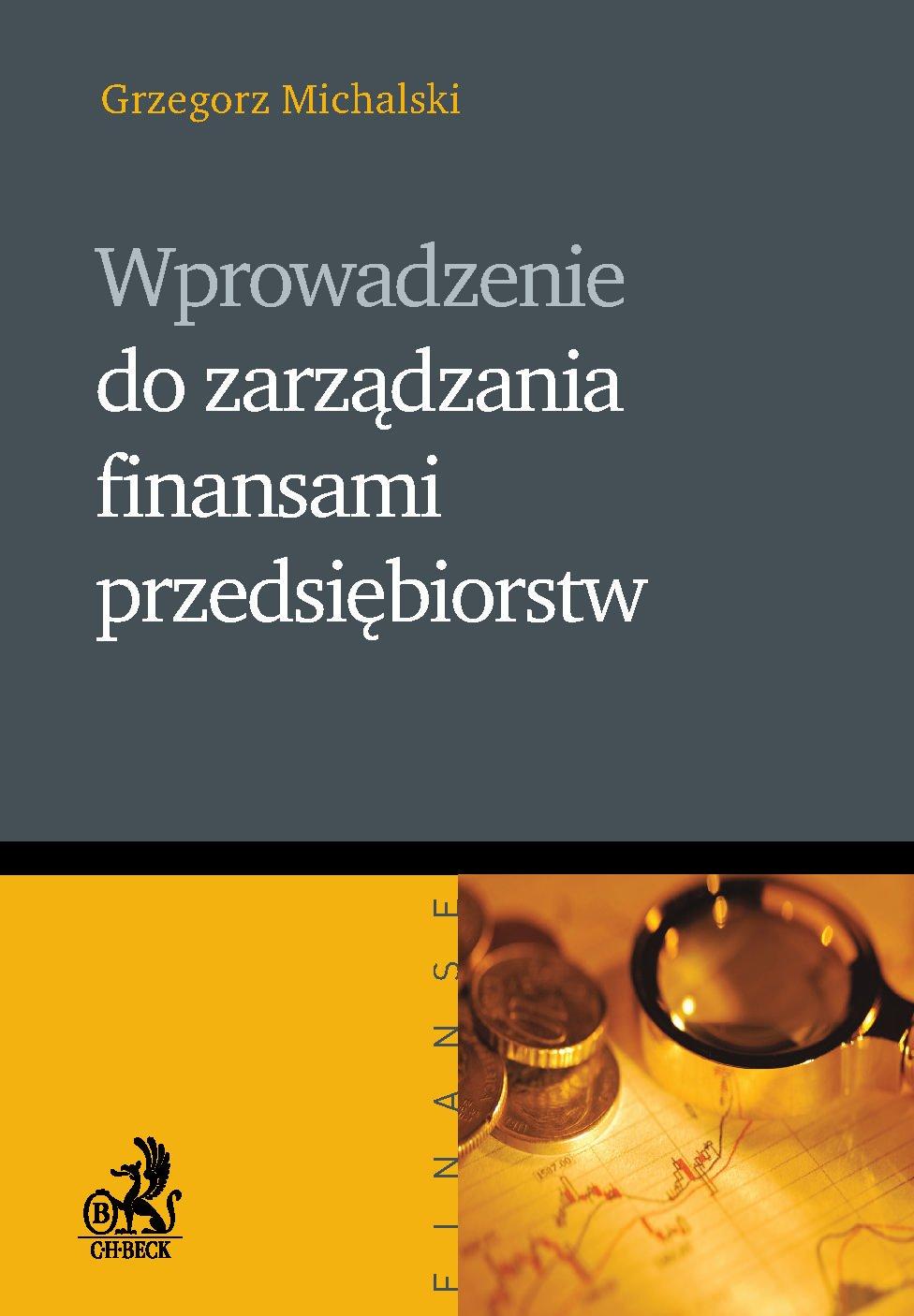 Wprowadzenie do zarządzania finansami przedsiębiorstw - Ebook (Książka PDF) do pobrania w formacie PDF