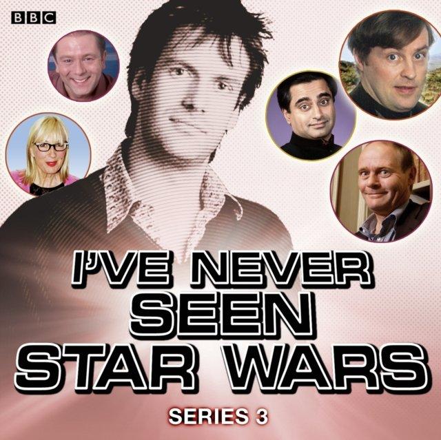I've Never Seen Star Wars  Series 3, Complete - Audiobook (Książka audio MP3) do pobrania w całości w archiwum ZIP