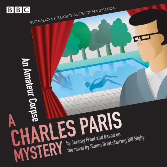 Charles Paris: An Amateur Corpse (BBC Radio Crimes) - Audiobook (Książka audio MP3) do pobrania w całości w archiwum ZIP