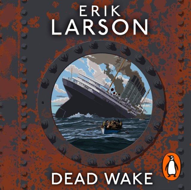 Dead Wake - Audiobook (Książka audio MP3) do pobrania w całości w archiwum ZIP