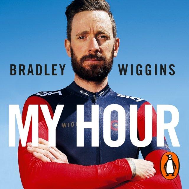 Bradley Wiggins: My Hour - Audiobook (Książka audio MP3) do pobrania w całości w archiwum ZIP