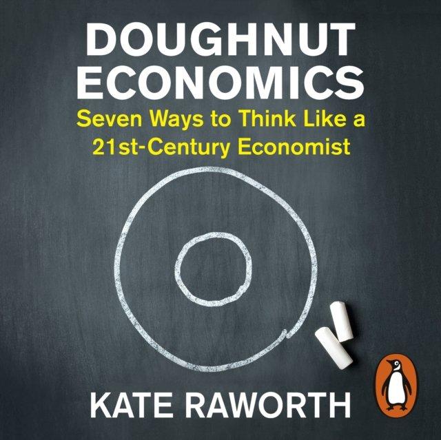 Doughnut Economics - Audiobook (Książka audio MP3) do pobrania w całości w archiwum ZIP