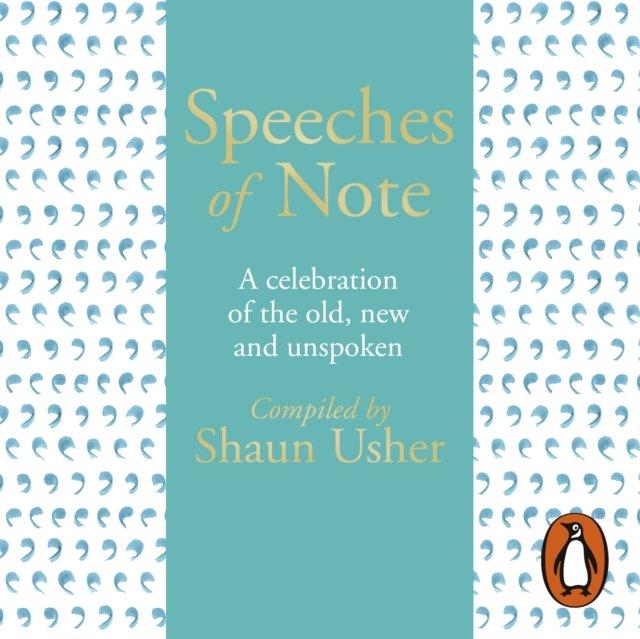 Speeches of Note - Audiobook (Książka audio MP3) do pobrania w całości w archiwum ZIP