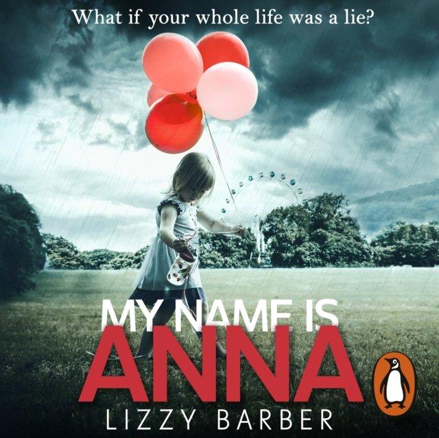 My Name is Anna - Audiobook (Książka audio MP3) do pobrania w całości w archiwum ZIP